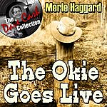 Merle Haggard The Okie Goes Live - [The Dave Cash Collection]