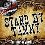 Tammy Wynette Stand By Tammy - [The Dave Cash Collection]