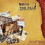 Beyond The Pale Postcards