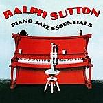 Ralph Sutton Piano Jazz Essentials