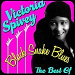 Victoria Spivey Black Snake Blues - The Best Of