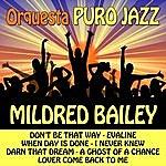 Mildred Bailey Orquesta Puro Jazz
