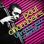 Paul Chambers Ultimate Jazz Masters