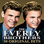 The Everly Brothers 30 Original Hits (Remastered)