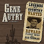 Gene Autry Legends Of Country (Remastered)