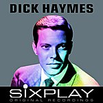 Dick Haymes Six Play: Dick Haymes - Ep (Remastered)