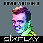 David Whitfield Six Play: David Whitfield - Ep (Remastered)