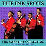 The Ink Spots The Essential Collection
