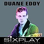 Duane Eddy Six Play: Duane Eddy - Ep (Remastered)