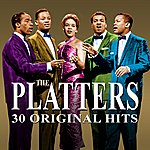 The Platters 30 Original Hits (Remastered)