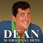Dean Martin 30 Original Hits (Remastered)