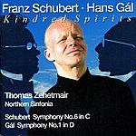 Thomas Zehetmair Schubert: Symphony No. 6 - Gal: Symphony No. 1 (World-Premiere Recording)
