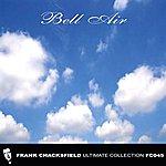 Frank Chacksfield Bell Air