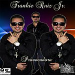 Frankie Ruiz Provocadora - Single
