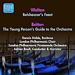 Sir Adrian Boult Walton, W.: Belshazzar's Feast / Britten, B.: Young Person's Guide To The Orchestra (Boult) (1953, 1956)