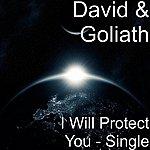 David Goliath I Will Protect You - Single