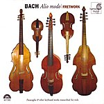 """Fretwork J.S. Bach: Alio Modo - """"Passacaglia"""" & Other Keyboard Works Transcribed For Viols"""