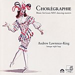 Andrew Lawrence-King Chorégraphie