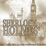 Sir John Gielgud Sherlock Holmes: The Empty House & The Norwood Builder
