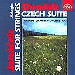 Prague Chamber Orchestra Dvořák: Czech Suite - Janáček: Suite For Strings, Adagio