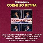 Cornelio Reyna Como Un Perro