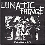 Lunatic Fringe Who's In Control - Ep