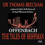 Sir Thomas Beecham Offenbach: The Tales Of Hoffman