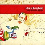 Barney Kessel Salute To Barney Kessel