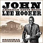 John Lee Hooker American Roots Music (Remastered)