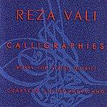 Cuarteto Latinoamericano Reza Vali - Calligraphies
