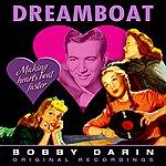 Bobby Darin Dreamboat (Remastered)