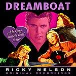 Rick Nelson Dreamboat (Remastered)