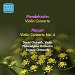David Oistrakh Mendelssohn, F.: Violin Concerto In E Minor / Mozart, W.A.: Violin Concerto No. 4 (Oistrakh) (1955)