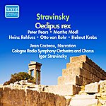 Igor Stravinsky Stravinsky: Oedipus Rex (Stravinsky) (1951-1952)