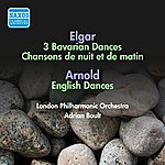Sir Adrian Boult Elgar: 3 Bavarian Dances / Chanson De Nuit / Chanson De Matin / Arnold, M.: English Dances (Boult) (1954)