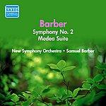 Samuel Barber Barber: Medea Suite / Symphony No. 2 (Barber) (1950)