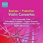 Zino Francescatti Brahms: Violin Concerto / Prokofiev: Violin Concerto No. 2 (Francescatti) (1952, 1956)