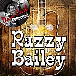 Razzy Bailey Razzy Bailey - [The Dave Cash Collection]