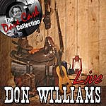 Don Williams Don Williams Live - [The Dave Cash Collection]