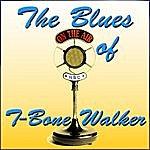 T-Bone Walker The Blues Of T-Bone Walker