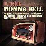 Monna Bell Monna Bell Lo Mejor