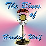 Howlin' Wolf The Blues Of Howlin' Wolf