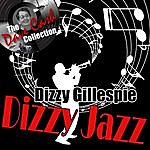 Dizzy Gillespie Dizzy Jazz - [The Dave Cash Collection]