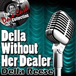 Della Reese Della Without Her Dealer - [The Dave Cash Collection]