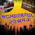 Broadway Cast Wonderful Town Ep - [The Dave Cash Collection]