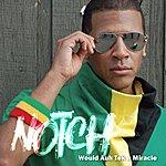 Notch Would A Tek A Miracle - Single