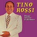 Tino Rossi Tino Rossi Vous Invite À Danser
