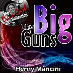 Henry Mancini The Big Guns - [The Dave Cash Collection]