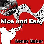 Kenny Baker Nice And Easy - [The Dave Cash Collection]
