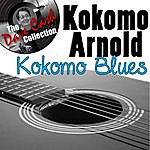 Kokomo Arnold Kokomo Blues - [The Dave Cash Collection]
